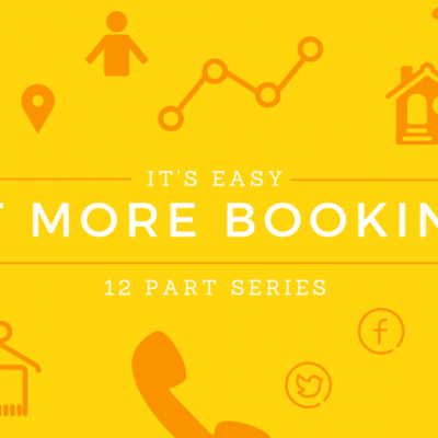 Get More Vacation Rental Bookings - 12 Part Series